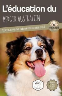 L'éducation du Berger Australien