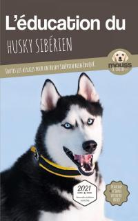 L'éducation du Husky Sibérien