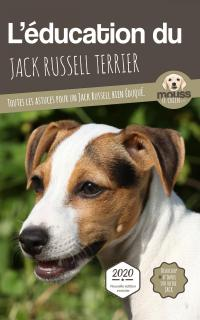 L'éducation du Jack Russell Terrier